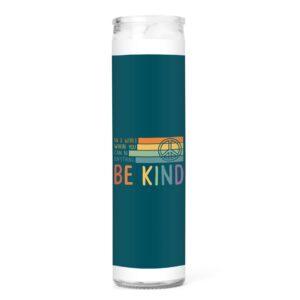 865 Candle Company Be Kind